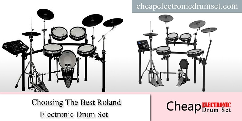 Choosing The Best Roland Electronic Drum Set 2019