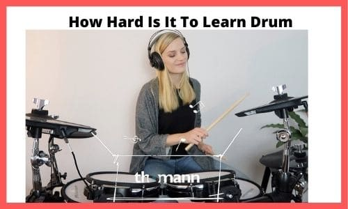How Hard Is It To Learn Drums