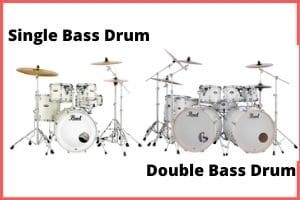 Double or Single Bass Drum